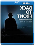 Peter Gabriel - Back to Front - Live in London  (Blu-ray, блю-рей)