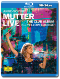 Anne-Sophie Mutter  Live From Yellow Lounge (Blu-ray, блю-рей)