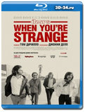 The Doors. When you`re strange  (Blu-ray, блю-рей)