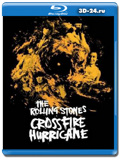 The Rolling Stones: Crossfire Hurricane ( документальный, музыка )...