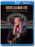 Gregg Allman Live  Back to Macon, GA (Blu-ray, блю-рей)