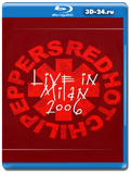 Red Hot Chili Peppers  Live in Milan 2006  2014 (Blu-ray, блю-рей)