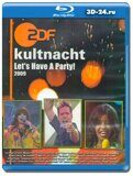 ZDF HD - Die ZDF-Kultnacht Let's Have A Party! (2009)  (Blu-ray,блю-рей)