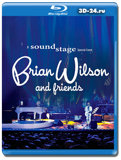 Brian Wilson and Friends: A Soundstage Special Event  (Blu-ray, блю-рей)